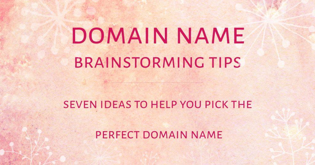 Domain names - Brainstorming tips