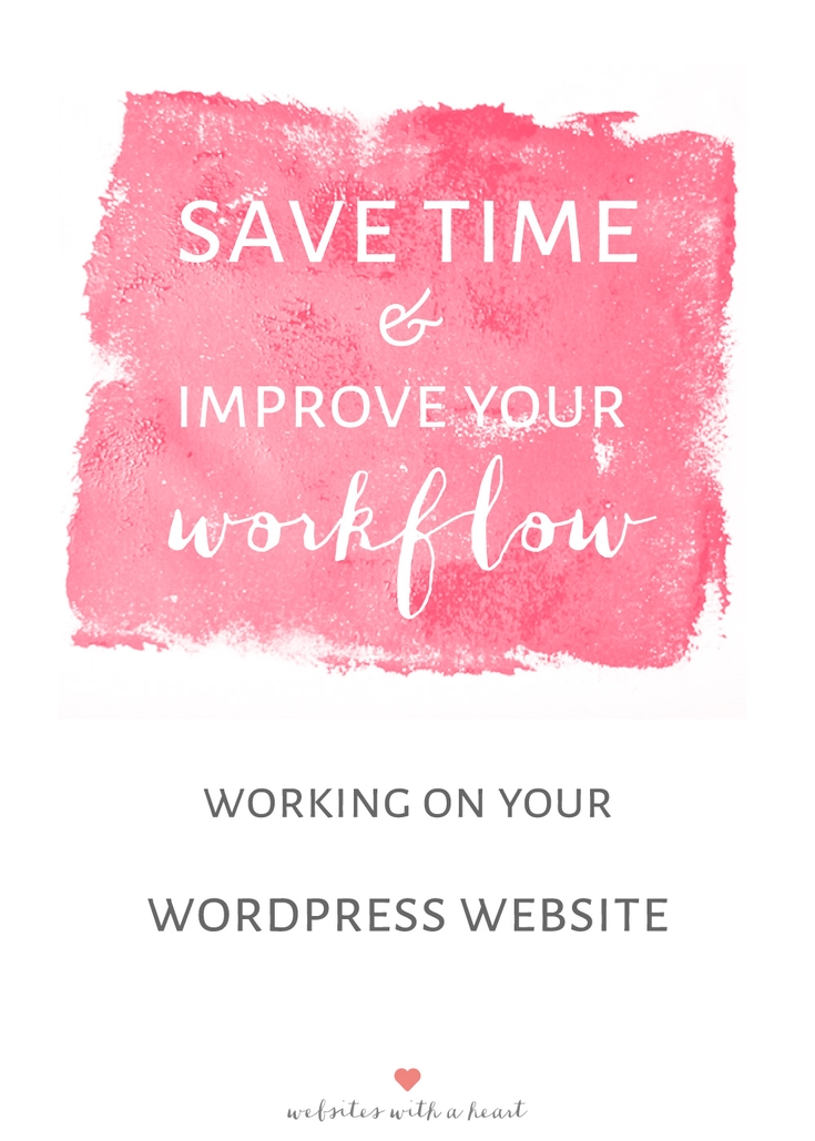 Save Time & Improve Workflow WordPress