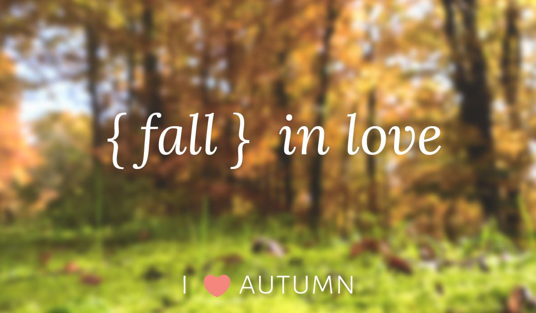 { Fall } in Love