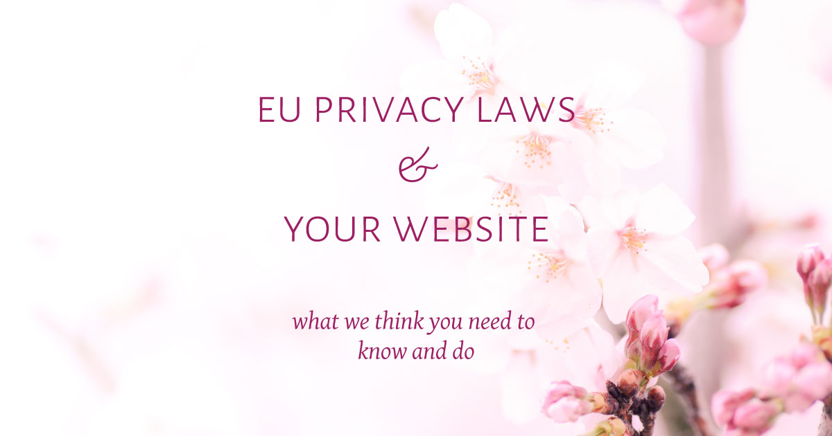 EU-privacy-laws---what-we-think-you-need-to-know-and-do