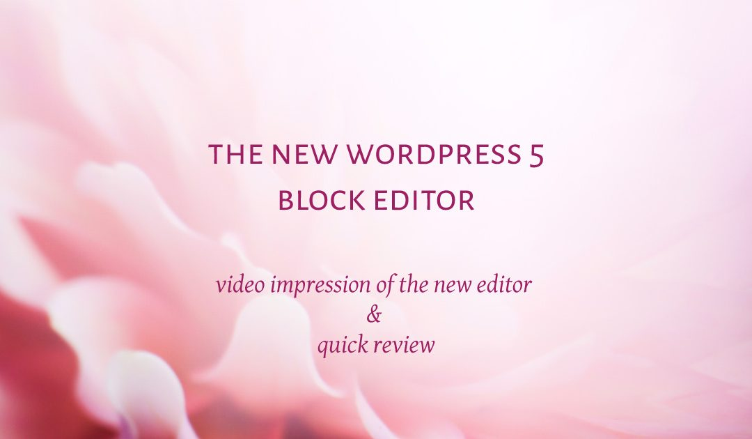 The New WordPress 5 Block Editor